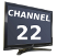 CHANNEL 22